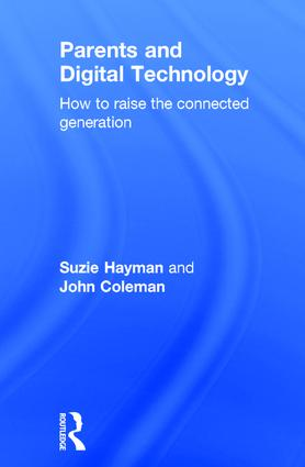 Parents and Digital Technology: How to Raise the Connected Generation, 1st Edition (Hardback) book cover