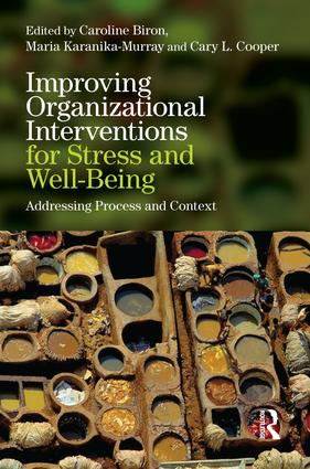 Improving Organizational Interventions For Stress and Well-Being: Addressing Process and Context, 1st Edition (Paperback) book cover