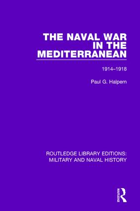 The Naval War in the Mediterranean: 1914-1918 book cover
