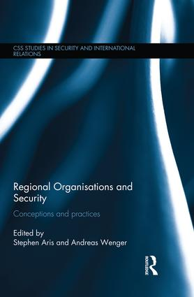 Regional Organisations and Security: Conceptions and practices book cover