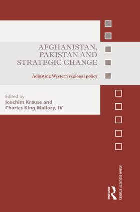 Afghanistan, Pakistan and Strategic Change: Adjusting Western regional policy book cover