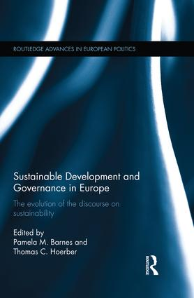 Sustainable Development and Governance in Europe: The Evolution of the Discourse on Sustainability, 1st Edition (Paperback) book cover