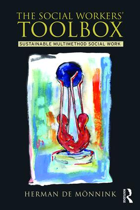 The Social Workers' Toolbox: Sustainable Multimethod Social Work book cover