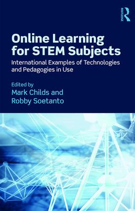 Online Learning for STEM Subjects: International Examples of Technologies and Pedagogies in Use book cover