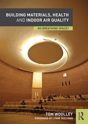 Building Materials, Health and Indoor Air Quality: No Breathing Space? book cover