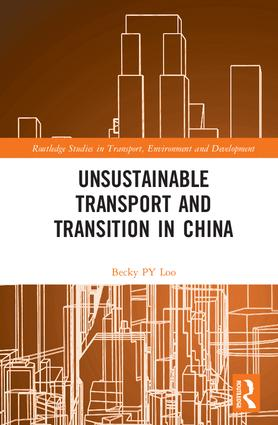 Unsustainable Transport and Transition in China book cover
