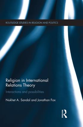 Religion in International Relations Theory: Interactions and Possibilities book cover