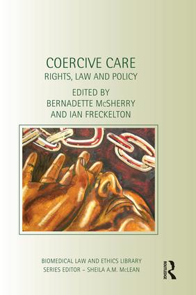 Coercive Care: Rights, Law and Policy, 1st Edition (Paperback) book cover