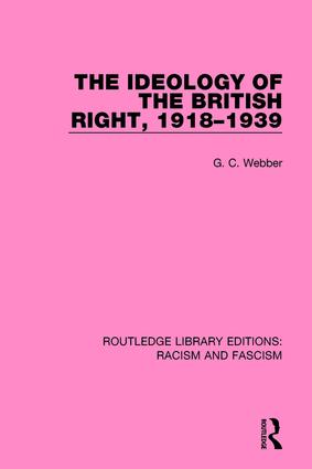 The Ideology of the British Right, 1918-1939 book cover