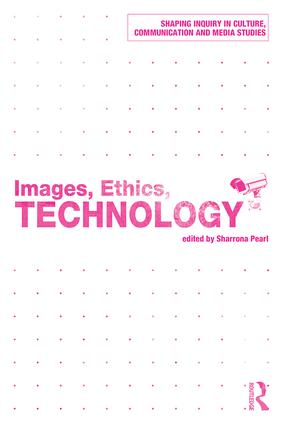 Images, Ethics, Technology (Paperback) book cover