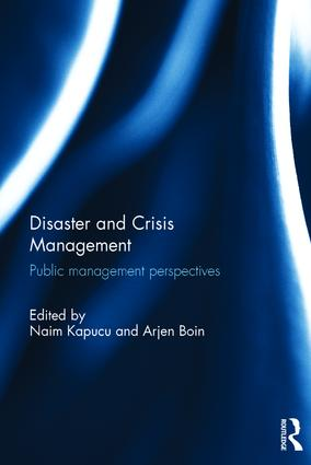 Disaster and Crisis Management: Public Management Perspectives book cover