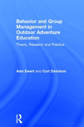 Behavior and Group Management in Outdoor Adventure Education: Theory, research and practice book cover