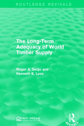 The Long-Term Adequacy of World Timber Supply: 1st Edition (Paperback) book cover