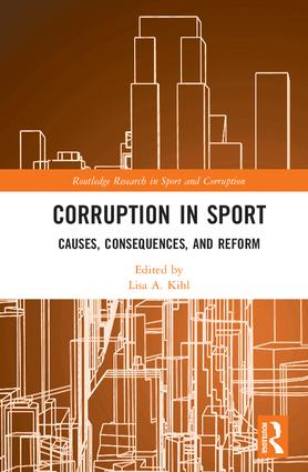 Corruption in Sport: Causes, Consequences, and Reform book cover