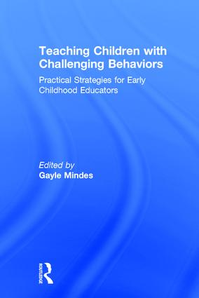 Teaching Children with Challenging Behaviors: Practical Strategies for Early Childhood Educators book cover