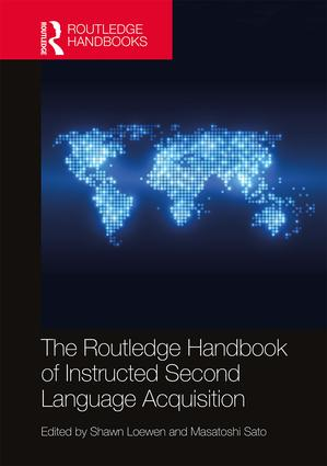 The Routledge Handbook of Instructed Second Language Acquisition: 1st Edition (Hardback) book cover