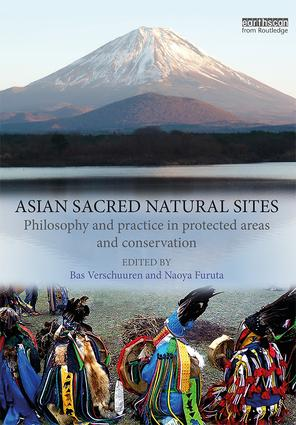 Asian Sacred Natural Sites: Philosophy and practice in protected areas and conservation book cover