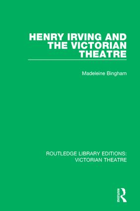 Henry Irving and The Victorian Theatre book cover