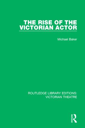 The Rise of the Victorian Actor book cover