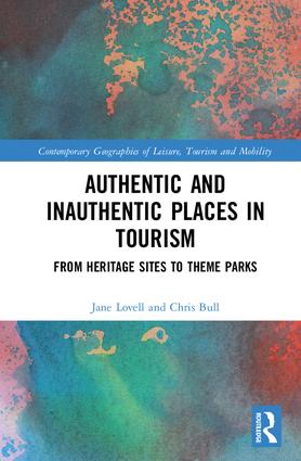 Authentic and Inauthentic Places in Tourism: From Heritage Sites to Theme Parks book cover