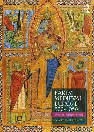 Early Medieval Europe 300–1050: A Guide for Studying and Teaching, 2nd Edition (Paperback) book cover