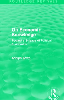 On Economic Knowledge: Toward a Science of Political Economics, 1st Edition (Paperback) book cover