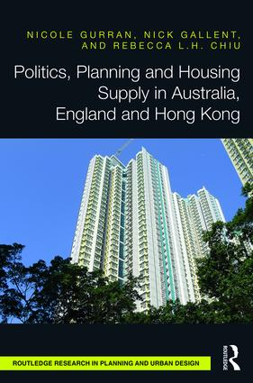 Politics, Planning and Housing Supply in Australia, England and Hong Kong (Hardback) book cover