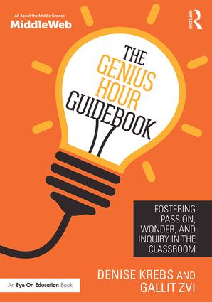 The Genius Hour Guidebook: Fostering Passion, Wonder, and Inquiry in the Classroom (Paperback) book cover