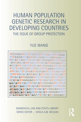 Human Population Genetic Research in Developing Countries: The Issue of Group Protection book cover