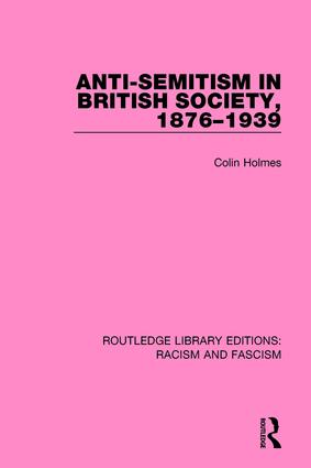 Anti-Semitism in British Society, 1876-1939 book cover