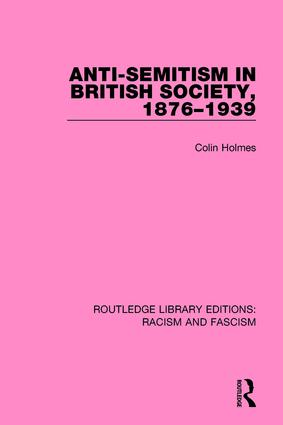 Anti-Semitism in British Society, 1876-1939: 1st Edition (Paperback) book cover