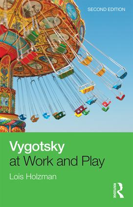 Vygotsky at Work and Play: 2nd Edition (Paperback) book cover