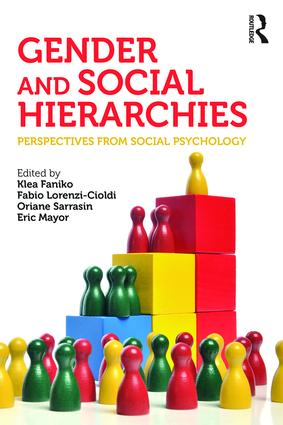Gender and Social Hierarchies: Perspectives from social psychology, 1st Edition (Paperback) book cover