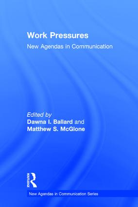 Work Pressures: New Agendas in Communication (Hardback) book cover