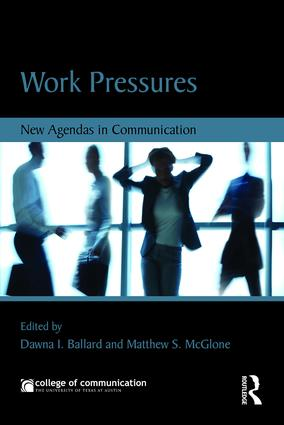 Work Pressures: New Agendas in Communication book cover