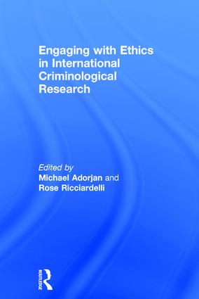 Engaging with Ethics in International Criminological Research: 1st Edition (Hardback) book cover