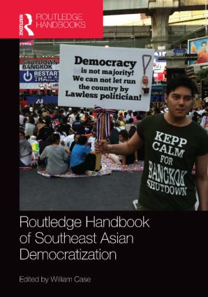 Routledge Handbook of Southeast Asian Democratization: 1st Edition (Hardback) book cover