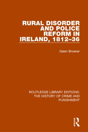 Rural Disorder and Police Reform in Ireland, 1812-36 book cover