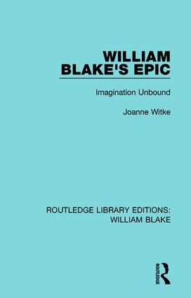 William Blake's Epic: Imagination Unbound, 1st Edition (Hardback) book cover
