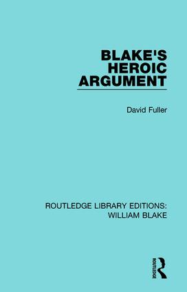 Blake's Heroic Argument: 1st Edition (Paperback) book cover
