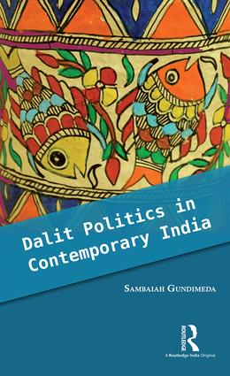 Dalit Politics in Contemporary India: 1st Edition (Hardback) book cover