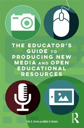 The Educator's Guide to Producing New Media and Open Educational Resources book cover
