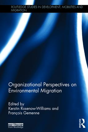 Organizational Perspectives on Environmental Migration: 1st Edition (Hardback) book cover