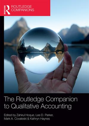 The Routledge Companion to Qualitative Accounting Research Methods: 1st Edition (Hardback) book cover