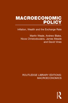 Macroeconomic Policy: Inflation, Wealth and the Exchange Rate, 1st Edition (Paperback) book cover