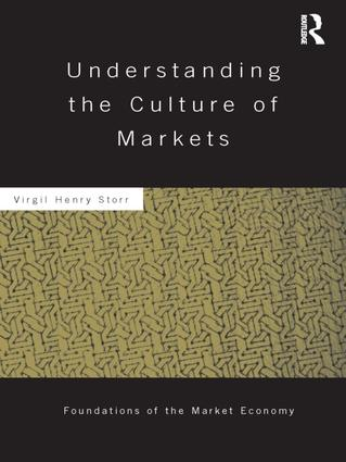 Understanding the Culture of Markets: 1st Edition (Paperback) book cover