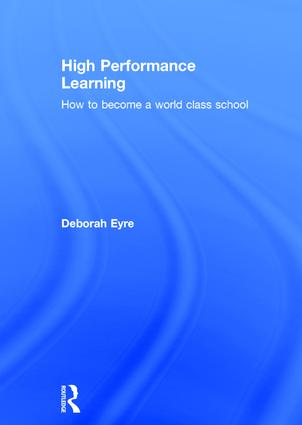 High Performance Learning: How to become a world class school, 1st Edition (Hardback) book cover