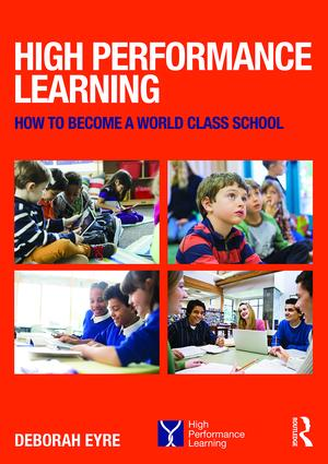 High Performance Learning: How to become a world class school, 1st Edition (Paperback) book cover