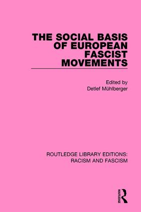 The Social Basis of European Fascist Movements book cover