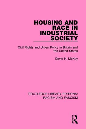 Housing and Race in Industrial Society: 1st Edition (Paperback) book cover